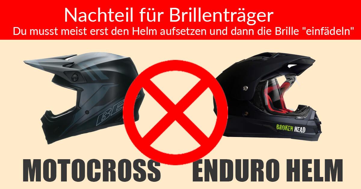 Welcher Helm für Brillenträger - Nachteil bei Motocross und Enduro Helm